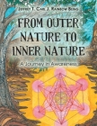 From Outer Nature to Inner Nature: A Journey in Awareness Cover Image