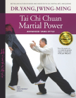Tai Chi Chuan Martial Power: Advanced Yang Style Cover Image