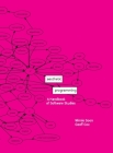 Aesthetic Programming: A Handbook of Software Studies Cover Image