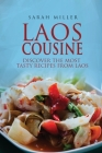 Laos Cousine: Discover The Most Tasty Recipes from Laos Cover Image