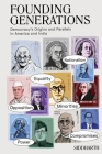 Founding Generations: Democracy's Origins and Parallels in America and India Cover Image