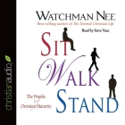 Sit Walk Stand: The Process of Christian Maturity Cover Image