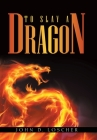 To Slay a Dragon Cover Image