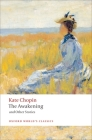 The Awakening: And Other Stories (Oxford World's Classics) Cover Image