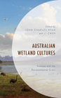 Australian Wetland Cultures: Swamps and the Environmental Crisis (Environment and Society) Cover Image