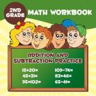 2nd Grade Math Workbook: Addition & Subtraction Practice Cover Image
