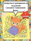 Książeczka z cwiczeniami i kolorowankami dla dzieci z kotami: Zabawne kolorowanie i wycinanie Practice Activity Book dla maluchów i dzieci w Cover Image