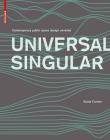 Universal Singular: Contemporary Public Space Design Unveiled Cover Image