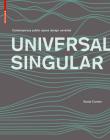 Universal Singular: Contemporary Public Space Design Unveiled Cover Image
