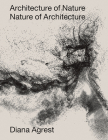 Architecture of Nature: Nature of Architecture Cover Image