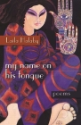 My Name on His Tongue: Poetry Cover Image