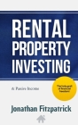 Rental Property Investing & Passive Income: The Holy Grail of Financial Freedom Cover Image