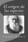 El origen de las especies: Spanish Version Cover Image