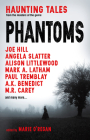 Phantoms: Haunting Tales from Masters of the Genre Cover Image