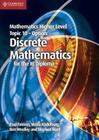 Mathematics Higher Level for the Ib Diploma Option Topic 10 Discrete Mathematics Cover Image