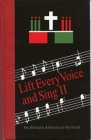 Lift Every Voice and Sing II: An African American Hymnal Cover Image