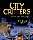City Critters: Wildlife in the Urban Jungle Cover Image