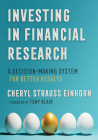 Investing in Financial Research: A Decision-Making System for Better Results Cover Image