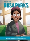 It's Her Story: Rosa Parks: A Graphic Novel Cover Image