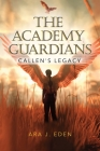 The Academy Guardians: Callen's Legacy Cover Image
