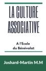 La Culture Associative: A l'Ecole du Bénévolat Cover Image