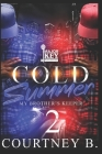 Cold Summer 2: My Brother's Keeper Cover Image