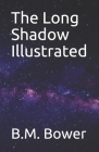 The Long Shadow Illustrated Cover Image