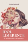 Idol Limerence: The Art of Loving BTS as Phenomena Cover Image