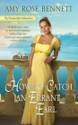 How to Catch an Errant Earl (The Disreputable Debutantes #2) Cover Image
