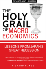 The Holy Grail of Macroeconomics: Lessons from Japan's Great Recession Cover Image