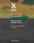 UXUC - Interaction Design, User Experience & Urban Creativity Scientific Journal: Art and Urban Social Struggles (Vol 1, N1) Cover Image