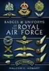 Badges and Uniforms of the RAF Cover Image