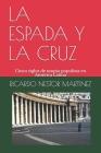 La Espada Y La Cruz: Cinco siglos de utopía populista en América Latina Cover Image