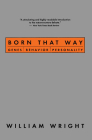 Born That Way: Genes, Behavior, Personality Cover Image