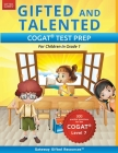 Gifted and Talented COGAT Test Prep: Gifted Test Prep Book for the COGAT Level 7; Workbook for Children in Grade 1 Cover Image