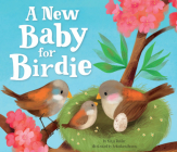 A New Baby for Birdie (Clever Family Stories) Cover Image