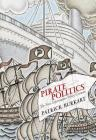 Pirate Politics: The New Information Policy Contests (Information Society) Cover Image