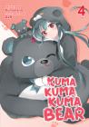 Kuma Kuma Kuma Bear (Light Novel) Vol. 4 Cover Image