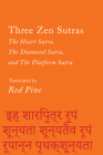 Three Zen Sutras: The Heart Sutra, The Diamond Sutra, and The Platform Sutra (Counterpoints #7) Cover Image