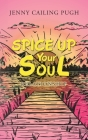 Spice up Your Soul: Relationship Cover Image