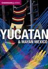 Yucatan & Mayan Mexico, 4th Cover Image