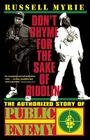 Don't Rhyme for the Sake of Riddlin': The Authorized Story of Public Enemy Cover Image
