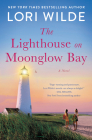 The Lighthouse on Moonglow Bay: A Novel Cover Image