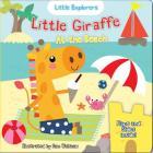 Little Giraffe at the Beach (Little Explorers) Cover Image