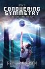 The Tuar Tums Trilogy: Conquering Symmetry Cover Image