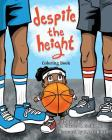 Despite the Height: Coloring Book Cover Image