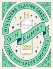 Gin Rummy: Gin Lovers Playing Cards Cover Image