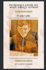 Memories from an Irish Village School & Other Tales Cover Image