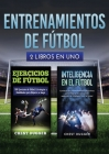 Entrenamientos de fútbol: 2 libros in 1 Cover Image