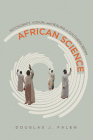 African Science: Witchcraft, Vodun, and Healing in Southern Benin Cover Image
